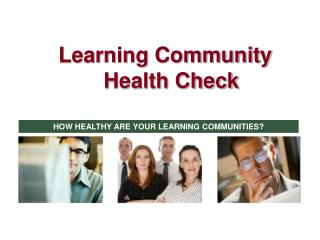 Learning Community Health Check