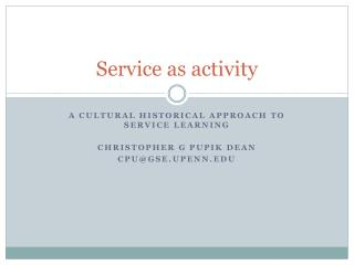 Service as activity