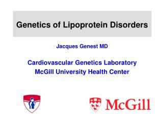 Genetics of Lipoprotein Disorders