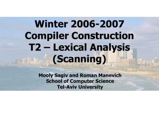 Winter 2006-2007 Compiler Construction T2 – Lexical Analysis (Scanning)