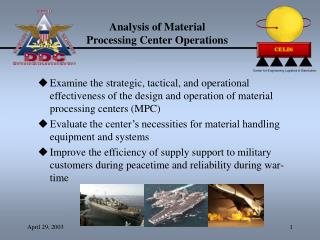 Analysis of Material  Processing Center Operations