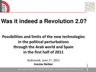 Was it indeed a Revolution 2 . 0 ?