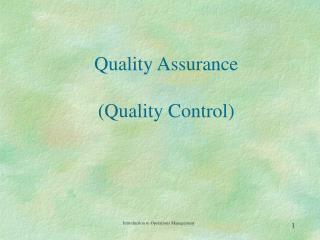 Quality Assurance (Quality Control)