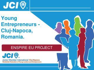 Young Entrepreneurs - Cluj-Napoca, Romania.