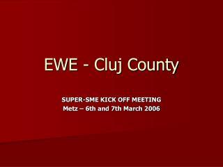 EWE - Cluj County