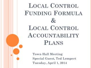 Local Control Funding Formula &  Local Control Accountability Plans