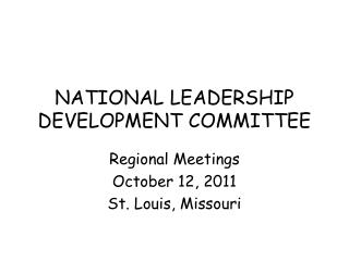 NATIONAL LEADERSHIP DEVELOPMENT COMMITTEE