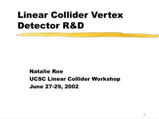 Linear Collider Vertex Detector R&D