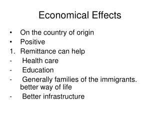 Economical Effects