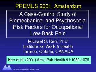 A Case-Control Study of Biomechanical and Psychosocial Risk Factors for Occupational Low-Back Pain