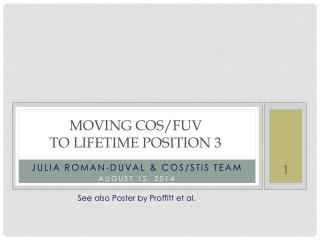 Moving COS/FUV  to  Lifetime position 3