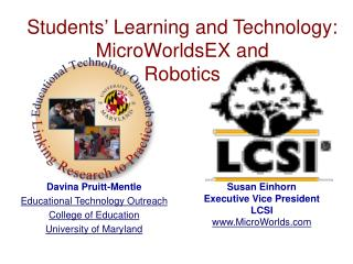 Students' Learning and Technology: MicroWorldsEX and Robotics
