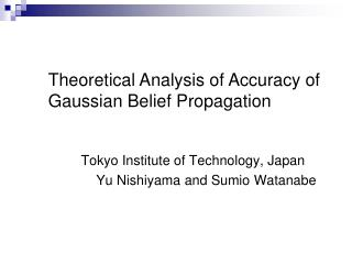 Tokyo Institute of Technology, Japan Yu Nishiyama and Sumio Watanabe