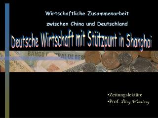 Wirtschaftliche Zusammenarbeit  zwischen China und Deutschland