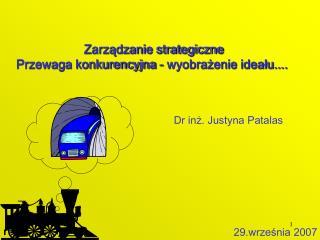 Zarządzanie strategiczne Przewaga konkurencyjna - wyobrażenie ideału....