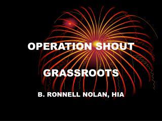 OPERATION SHOUT