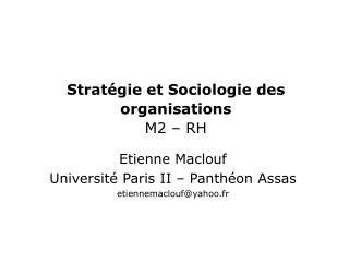 Stratégie et Sociologie des organisations M2 – RH
