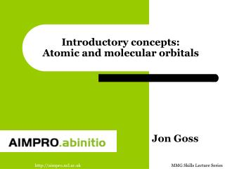 Introductory concepts: Atomic and molecular orbitals