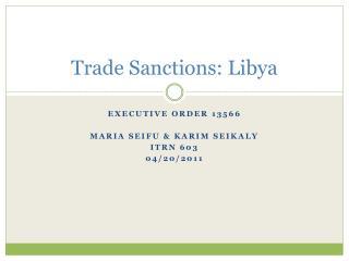 Trade Sanctions: Libya