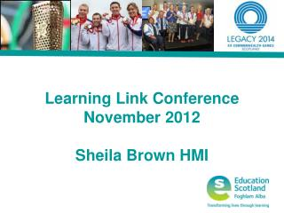 Learning Link Conference November 2012 Sheila Brown HMI