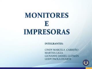 MONITORES  E  IMPRESORAS