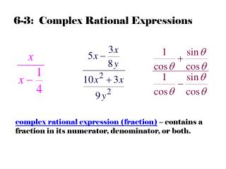 6-3:  Complex Rational Expressions