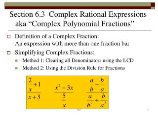 "Section 6.3  Complex Rational Expressions    aka ""Complex Polynomial Fractions"""