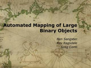 Automated Mapping of Large Binary Objects
