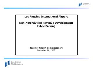 Los Angeles International Airport Non-Aeronautical Revenue Development: Public Parking