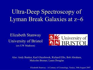 Ultra-Deep Spectroscopy of Lyman Break Galaxies at z~6
