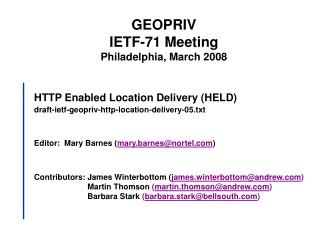 HTTP Enabled Location Delivery (HELD) draft-ietf-geopriv-http-location-delivery-05.txt