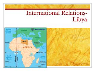 International Relations- Libya