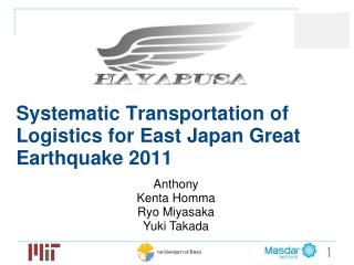 Systematic Transportation of Logistics for East Japan Great Earthquake 2011