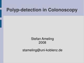 Polyp-detection in Colonoscopy
