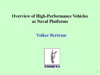 Overview of High-Performance Vehicles  as Naval Platforms