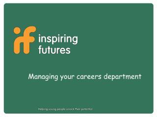 Managing your careers department