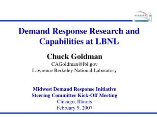Demand Response Research and Capabilities at LBNL
