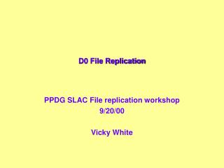 D0 File Replication