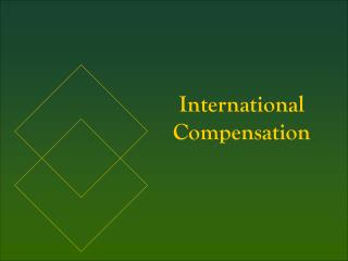 International Compensation