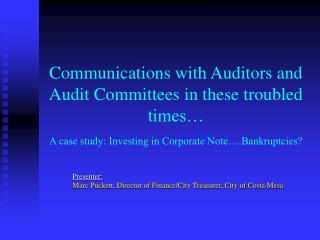 Presenter: Marc Puckett, Director of Finance/City Treasurer, City of Costa Mesa