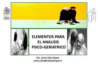 ELEMENTOS PARA EL ANALISIS  PSICO-GERIATRICO