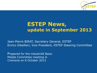 ESTEP News,  update in September 2013