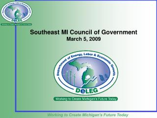 Southeast MI Council of Government March 5, 2009
