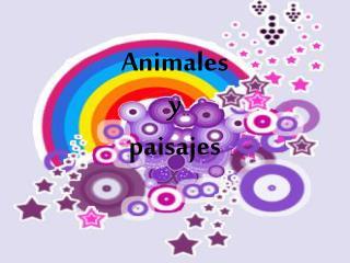 Animales  y  paisajes