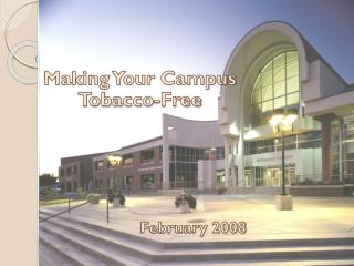 Making Your Campus Tobacco-Free