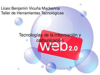 Liceo Benjam�n Vicu�a Mackenna Taller de Herramientas Tecnol�gicas