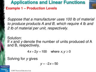Applications and Linear Functions Example 1 – Production Levels
