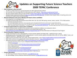Updates on Supporting Future Science Teachers 2009 TEPAC Conference