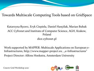 Towards Multiscale Computing Tools based on GridSpace