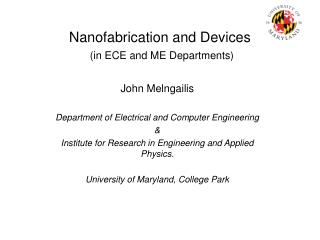 Nanofabrication and Devices (in ECE and ME Departments)